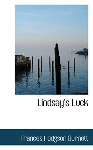 Lindsay s Luck (Paperback): Frances Hodgson Burnett
