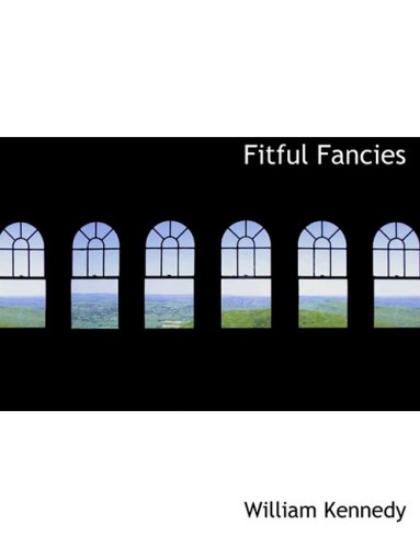 9780554940700: Fitful Fancies (Large Print Edition)