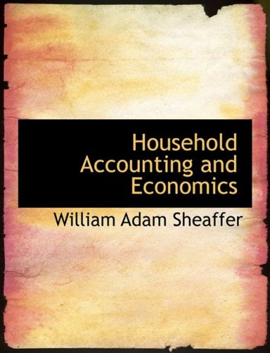 9780554945453: Household Accounting and Economics (Large Print Edition)