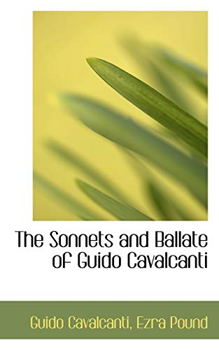 9780554950945: The Sonnets and Ballate of Guido Cavalcanti