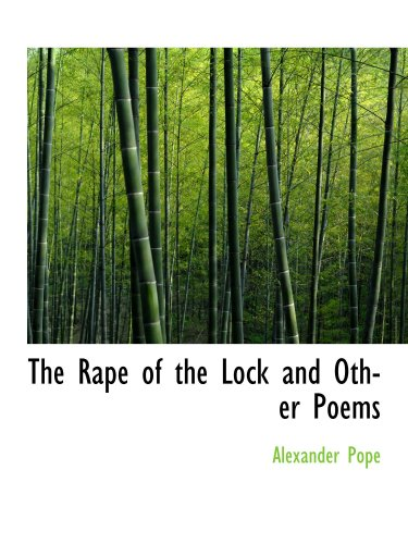 9780554957821: The Rape of the Lock and Other Poems