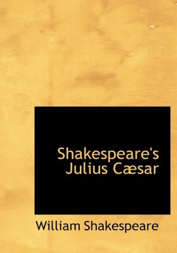 9780554959757: Shakespeare's Julius CAbsar (Large Print Edition)