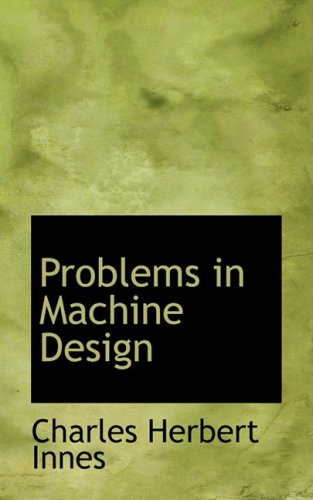 9780554969510: Problems in Machine Design