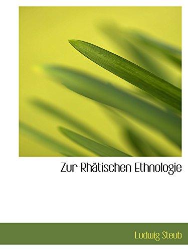 9780554970998: Zur Rhätischen Ethnologie