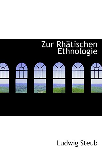 9780554971056: Zur Rhätischen Ethnologie