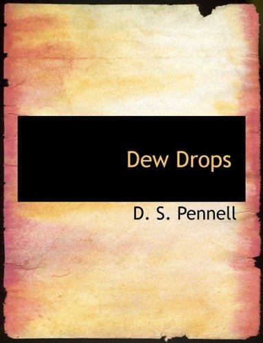 9780554971889: Dew Drops (Large Print Edition)
