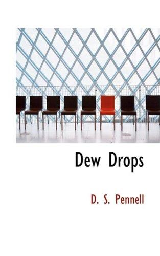 9780554971933: Dew Drops