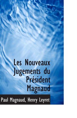 9780554977829: Les Nouveaux Jugements du Président Magnaud