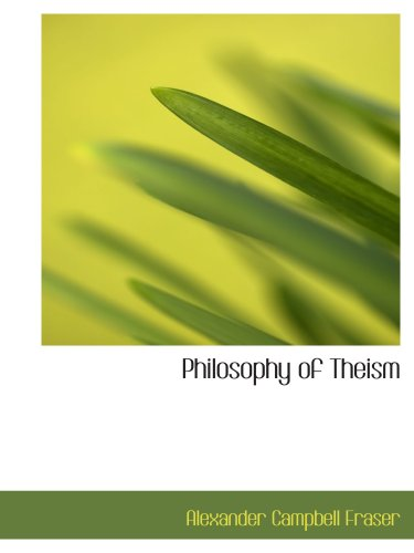 9780554982274: Philosophy of Theism