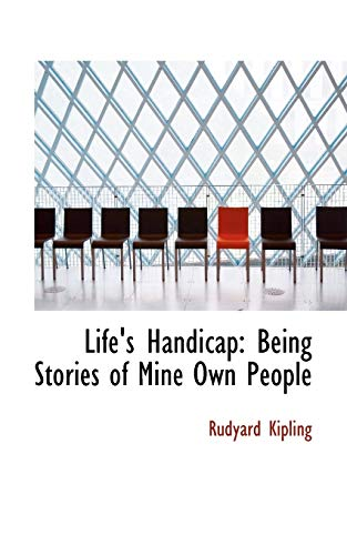 9780554982557: Life's Handicap: Being Stories of Mine Own People