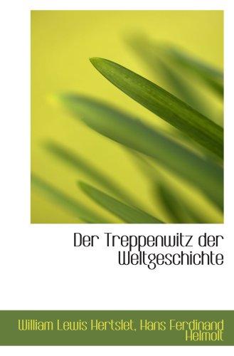 9780554987408: Der Treppenwitz der Weltgeschichte
