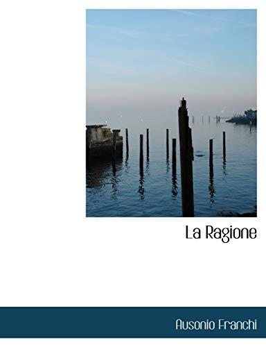 9780554988153: La Ragione (Large Print Edition) (Italian Edition)