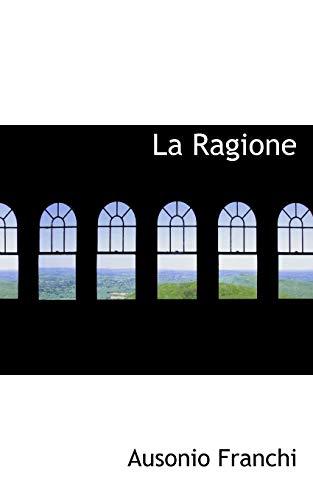 9780554988191: La Ragione (Italian Edition)