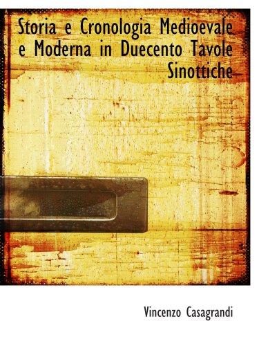 9780554989051: Storia e Cronologia Medioevale e Moderna in Duecento Tavole Sinottiche