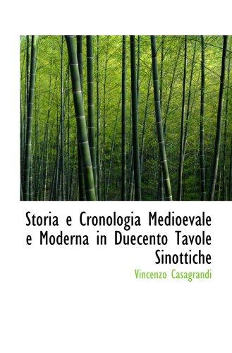 9780554989082: Storia e Cronologia Medioevale e Moderna in Duecento Tavole Sinottiche