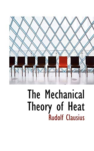 9780554995847: The Mechanical Theory of Heat