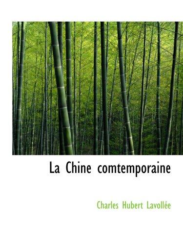 9780554998299: La Chine comtemporaine (French Edition)