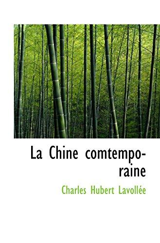9780554998329: La Chine comtemporaine (French Edition)