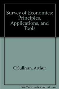 9780555000601: Survey of Economics: Principles, Applications, and Tools