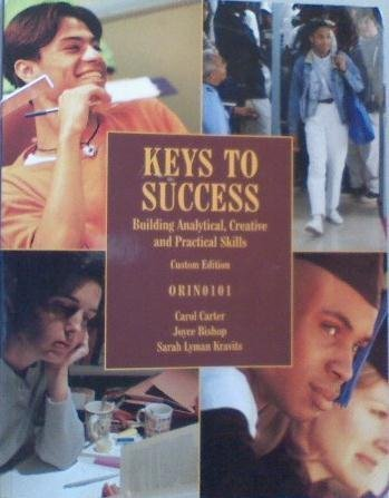 9780555006504: Keys to Success Building Analytical, Creative and Practical Skills