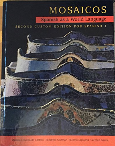 Mosaicos Spanish As a World Language (Second: Matilde Olivella de