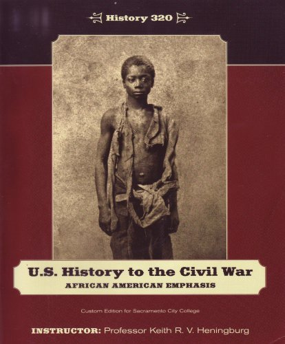 U.S. History to the Civil War African: Professor Keith R