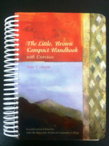 9780555009499: The Little Brown Compact Handbook with Exercises, Second Custom Edition for Asheville-Buncombe Technical Community College