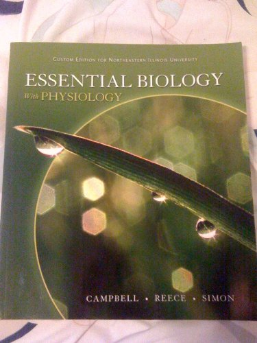 9780555010303: Essential Biology with Physiology (Custom Edition for Northeastern Illinois University)
