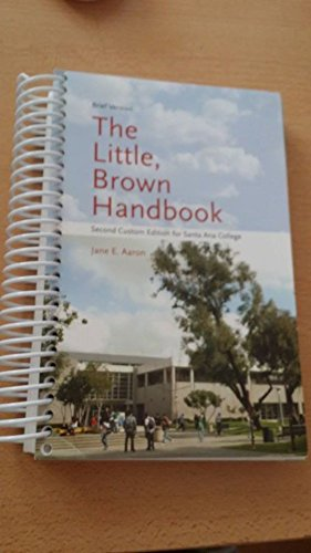 9780555011867: The Little Brown Handbook (Custom Edition for Santa Ana College)