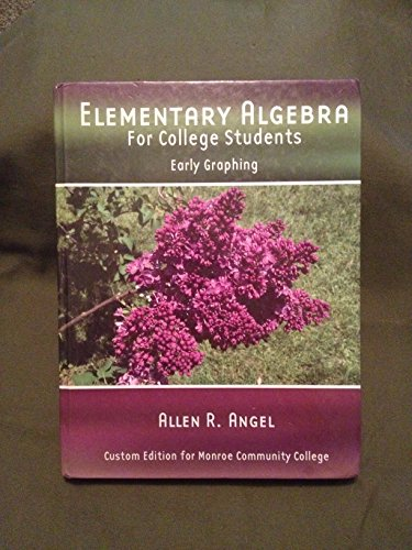 9780555013311: Elementary Algebra for College Students Early Graphing custom edition for Monroe Community College