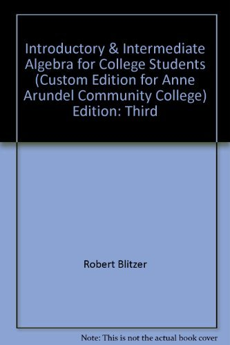 9780555017869: Introductory & Intermediate Algebra for College Students (Custom Edition for Anne Arundel Community College) Edition: Third