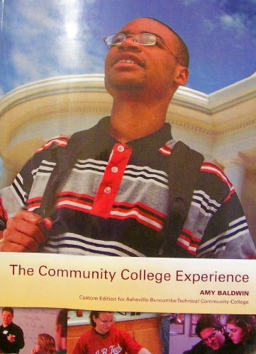 9780555026021: The Community College Experience - Custom Edition for Asheville-Buncombe Technical Community College - Second Edition - 2009