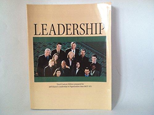 9780555029329: Leadership (Custom Edition prepared for Jeff Glazer's Leadership in Organization Class)