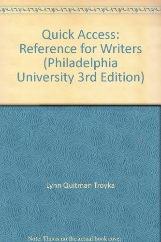 9780555032596: Quick Access: Reference for Writers (Philadelphia University 3rd Edition)