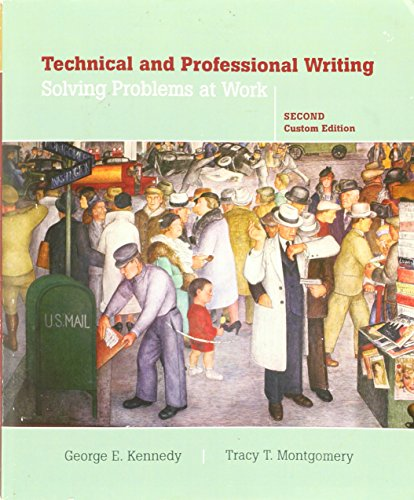 9780555034088: Technical and Professional Writing: Solving Problems At Work, 2nd Custom Edition