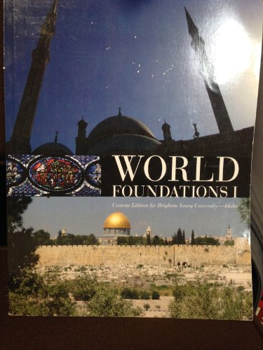 World Foundations I (Custom Edition from Brigham: Stearns, Peter N.;