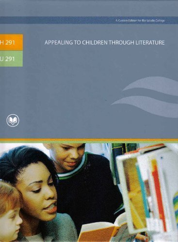 9780555036266: Appealing to Children Through Literature (A Custom Edition for Rio Salado College)