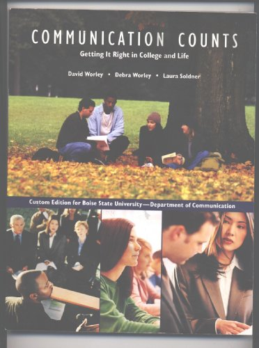 9780555036761: Communication Counts: Getting It Right in College and Life-Custom Edition for Boise State University