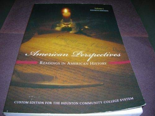 9780555038376: American Perspectives:  Readings in American History, Vol. 1 - Custom Edition for the Houston Community College System