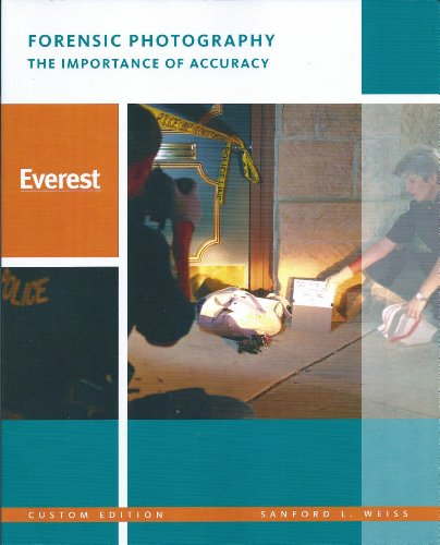 9780555048634: Forensic Photography: The Importance of Accuracy (Everest University) (Everest University Custom Edition)