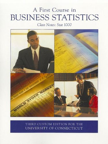9780555051528: A First Course in Business Statistics: Class Notes: Stat 1000