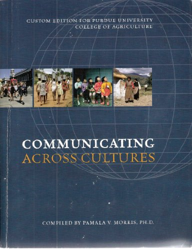 9780555051535: Communicating Across Cultures (Custom Edition for Purdue University College of Agriculture)