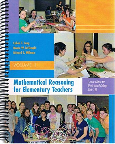 9780555053973: Mathematical Reasoning for Elementary Teachers Volume 1 Custom Edition for Rhode Island College MATH 143