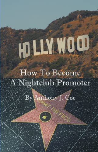 How to Become a Nightclub Promoter: Anthony Coe