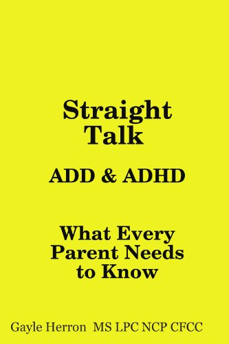 9780557001712: Straight Talk about ADD and ADHD