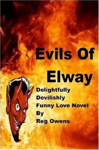9780557003785: Evils Of Elway