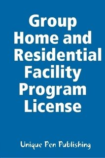9780557005000: Group Home and Residential Facility Program License