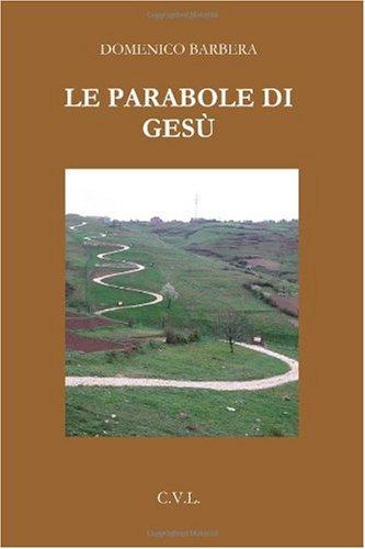 9780557007608: Le parabole di Gesù (Italian Edition)