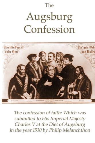 9780557008247: The Augsburg Confession