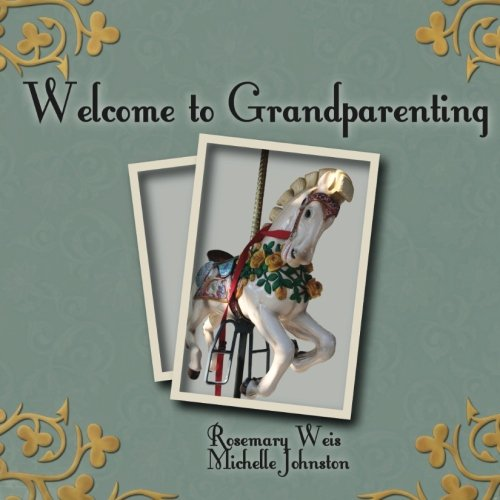 9780557008759: Welcome To Grandparenting